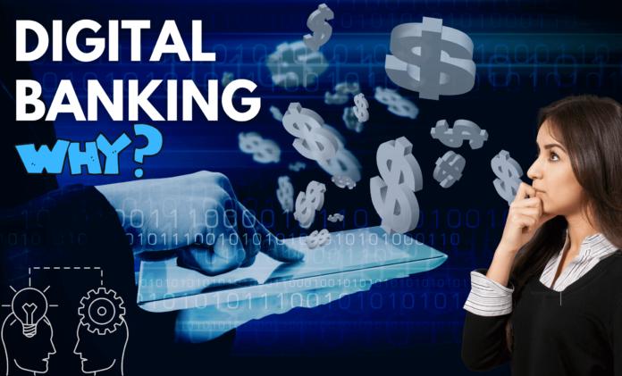 lady looking at digital banking why? heading